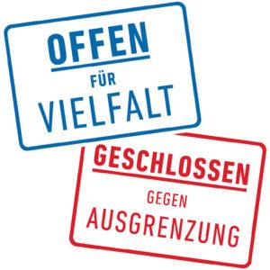 OFFEN FÜR VIELFALT | GESCHLOSSEN GEGEN AUSGRENZUNG